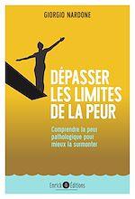Download this eBook Dépasser les limites de la peur - 2e édition