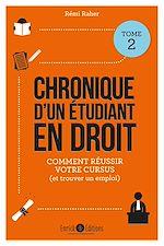 Download this eBook Chronique d'un étudiant en droit - Tome 2