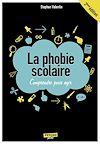Télécharger le livre :  La phobie scolaire : Comprendre pour agir - 2e édition