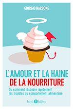 Téléchargez le livre :  L'amour et la haine de la nourriture