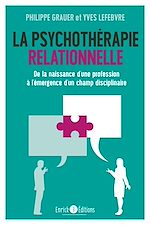 Download this eBook La psychothérapie relationnelle
