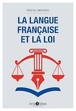 Download this eBook La langue française et la loi