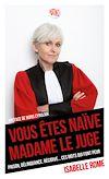 Télécharger le livre :  Vous êtes naïve Madame le juge