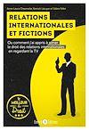 Télécharger le livre :  Relations internationales et fictions