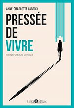Download this eBook Pressée de vivre