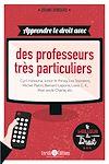 Télécharger le livre :  Apprendre le droit avec des professeurs très particuliers
