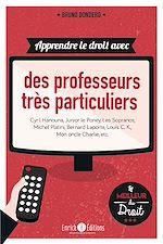 Download this eBook Apprendre le droit avec des professeurs très particuliers