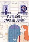 Télécharger le livre :  Ma vie rêvée d'avocate junior