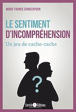 Download this eBook Le sentiment d'incompréhension