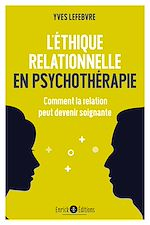 Download this eBook L'éthique relationnelle en psychothérapie