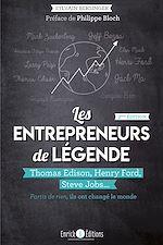 Download this eBook Les entrepreneurs de légende (2ème édition)
