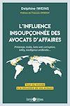 Télécharger le livre :  L'influence insoupçonnée des avocats d'affaires