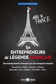 Téléchargez le livre :  Les entrepreneurs de légende français