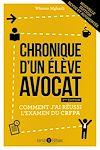 Télécharger le livre :  Chronique d'un élève avocat (3ème édition)