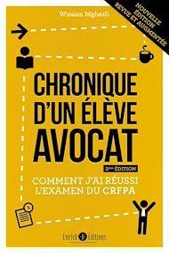 Téléchargez le livre :  Chronique d'un élève avocat (3ème édition)