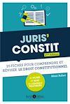 Télécharger le livre :  Juris'Constit : 25 fiches pour comprendre et réviser le droit constitutionnel