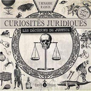 Téléchargez le livre :  Curiosités juridiques