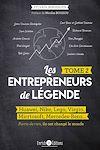 Les entrepreneurs de légende - Tome 2