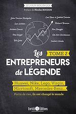 Download this eBook Les entrepreneurs de légende - Tome 2