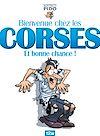 Télécharger le livre :  Bienvenue chez les Corses... et bonne chance !