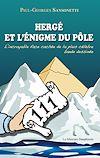 Télécharger le livre :  Hergé et l'énigme du pôle