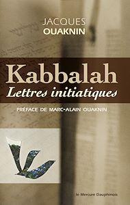 Téléchargez le livre :  Kabbalah - Lettres initiatiques