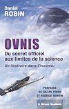 Télécharger le livre :  Ovnis - Du secret officiel aux limites de la science - Un itinéraire dans l'inconnu