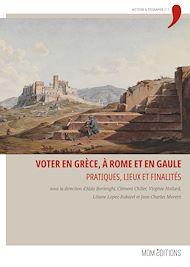Téléchargez le livre :  Voter en Grèce, à Rome et en Gaule
