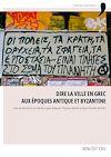 Télécharger le livre :  Dire la ville en grec aux époques antique et byzantine