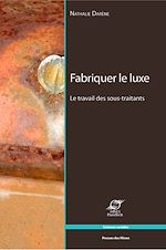 Download this eBook Fabriquer le luxe