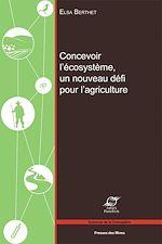 Download this eBook Concevoir l'écosystème, un nouveau défi pour l'agriculture