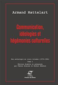 Téléchargez le livre :  Communication, idéologies et hégémonies culturelles