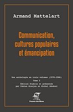 Download this eBook Communication, cultures populaires et émancipation