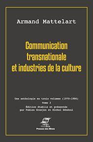 Téléchargez le livre :  Communication transnationale et industries de la culture