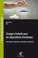 Download this eBook Changer d'échelle pour les négociations climatiques