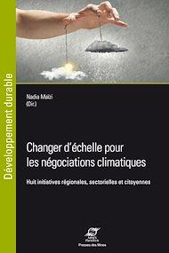 Téléchargez le livre :  Changer d'échelle pour les négociations climatiques