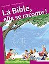 Télécharger le livre :  La Bible, elle se raconte !