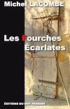 Télécharger le livre :  Les Fourches Ecarlates
