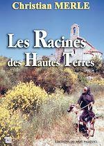 Download this eBook Les Racines des Hautes Terres