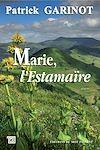 Télécharger le livre :  Marie, l'Estamaïre