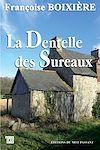Télécharger le livre :  La Dentelle des Sureaux