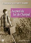 Télécharger le livre :  Au pied du lac de Charpal