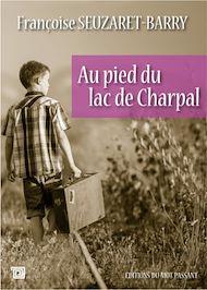Téléchargez le livre :  Au pied du lac de Charpal