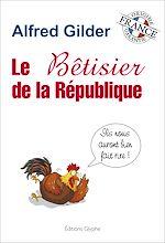 Download this eBook Le bêtisier de la République