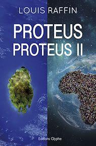 Téléchargez le livre :  Proteus, tomes 1 et 2