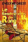 Télécharger le livre :  Le Rendez-vous de Rangoon