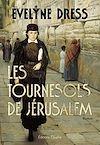 Télécharger le livre :  Les Tournesols de Jérusalem