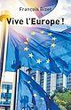 Télécharger le livre : Vive l'Europe !