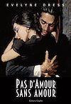Télécharger le livre :  Pas d'amour sans amour
