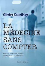 Téléchargez le livre :  La médecine sans compter